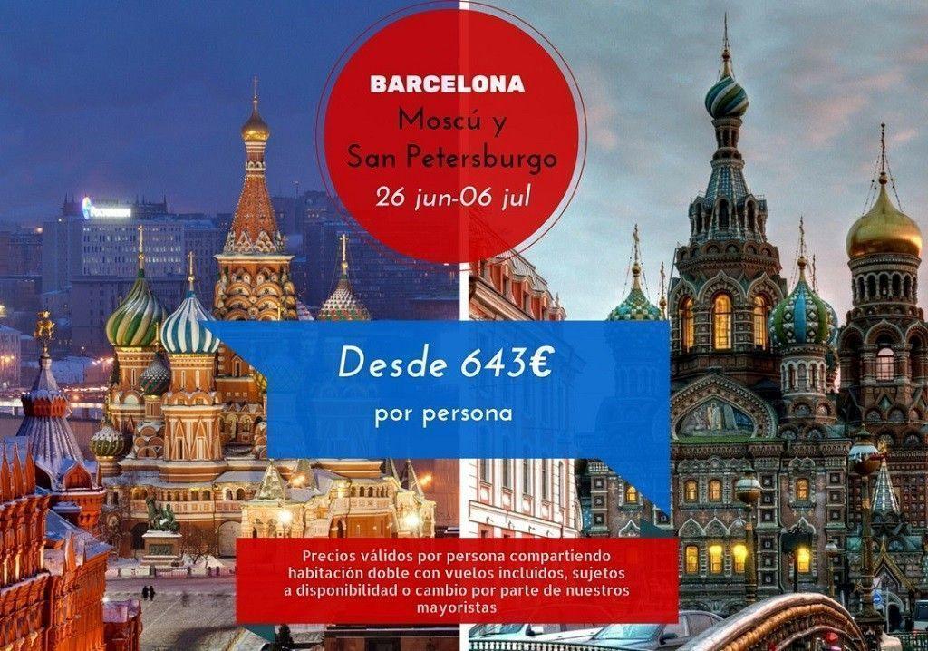 Moscú y San Petersburgo 26 jun - 06 jul