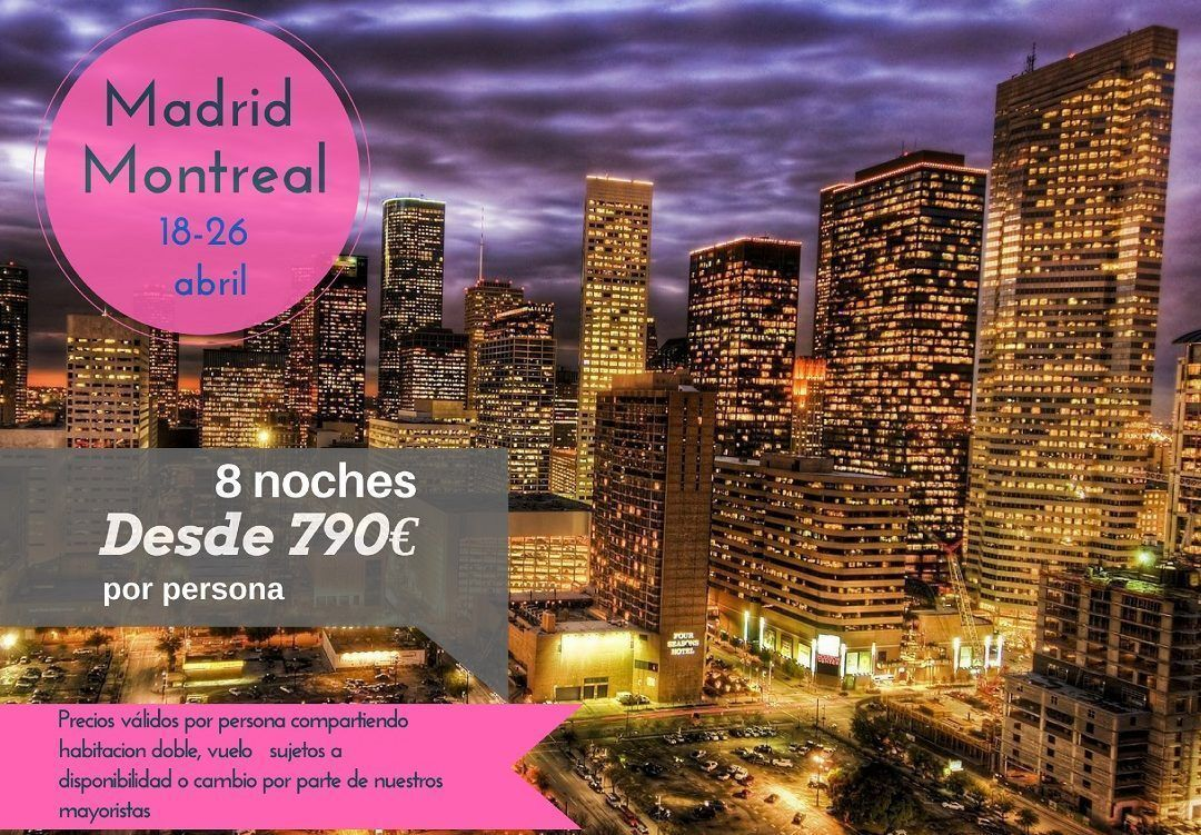 Montreal 8 noches